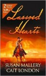 Lassoed Hearts - Susan Mallery, Cait London