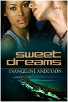 Sweet Dreams - Evangeline Anderson