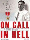 On Call in Hell: A Doctor's Iraq War Story (MP3 Book) - Richard Jadick, Thomas Hayden, Lloyd James