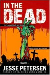 In the Dead: Volume 1 - Jesse Petersen