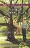 The Husband Hunt - Karen Kirst