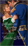 Marrying The Captain - Carla Kelly