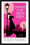 Shamus in the Green Room (Cece Caruso Series #3) - Susan Kandel