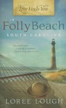 Love Finds You in Folly Beach, South Carolina - Loree Lough