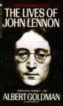 Lives of John Lennon, The - Albert Goldman