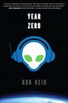 Year Zero - Rob  Reid, John Hodgman