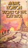 Secret of the Lost Race - Andre Norton