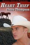 Heart Thief - Claire Thompson