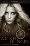 Wicked Hunger: SomeOne Wicked This Way Comes: 1 - DelSheree Gladden