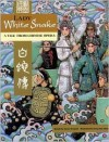 Lady White Snake: A Tale From Chinese Opera - Aaron Shepard