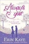 Always You - Erin Kaye