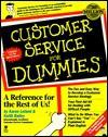 Customer Service F/Dummies - Karen Leland, Keith Bailey