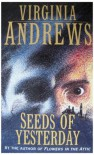 Seeds of Yesterday - V.C. Andrews