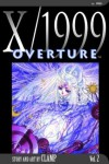 X/1999, Volume 02: Overture - CLAMP, Fred Burke