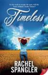 Timeless - Rachel Spangler