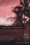 Burridge Unbound - Alan Cumyn