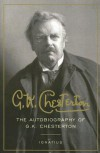 The Autobiography of G. K. Chesterton - G.K. Chesterton, Randall Paine