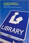 International Encyclopedia of Information and Library Science - John Feather, R.P. Sturges