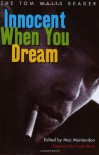 Innocent When You Dream: The Tom Waits Reader - Tom Waits, Mac Montandon, Frank Black