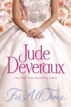 For All Time: A Novel (Nantucket Brides Trilogy) - Jude Deveraux
