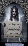 Awakening (The Dark Rituals, Book 1) - Catrina Burgess