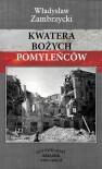 Kwatera Bożych Pomyleńców - Władysław Zambrzycki