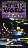 Star Wars: The Krytos Trap (Star Wars: X-Wing) - Michael Stackpole