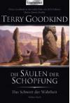 Die Säulen der Schöpfung (Das Schwert der Wahrheit, #7) - Terry Goodkind, Caspar Holz