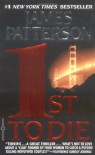 1st to Die (Women's Murder Club, #1) - James Patterson