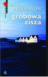 Grobowa Cisza - Arnaldur Indriðason, Jacek Godek