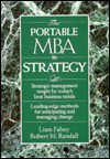 The Portable MBA in Strategy - Liam Fahey, Robert M. Randall