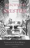 Oresteia - Aeschylus, Peter Meineck
