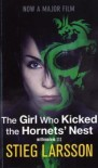 The Girl Who Kicked the Hornets Nest. Film Tie-In - Stieg Larsson