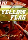 Yellow Flag - Robert Lipsyte