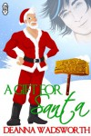 A Gift for Santa (The Naughty North Pole) - Deanna Wadsworth