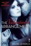 The Valentine's Arrangement  - Kelsie Leverich