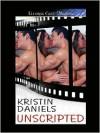 Unscripted - Kristin Daniels