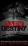 Dark Destiny - Bec Botefuhr