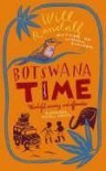 Botswana Time - Will Randall