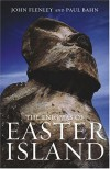 The Enigmas of Easter Island: Island on the Edge - John Flenley