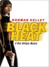 Black Heat: A Nina Halligan Mystery - Norman Kelley