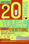 Discover's 20 Things You Didn't Know About Everything: Duct Tape, Airport Security, Your Body, Sex in Space...and More! - Discover, Dean Christopher