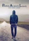 People Always Leave - Alec Cedric Xander