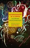 Autobiography of a Corpse - Sigizmund Krzhizhanovsky,  Joanne Turnbull (Translator)
