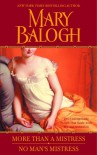 More Than a Mistress/No Man's Mistress - Mary Balogh