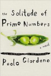 Paolo Giordano'sThe Solitude of Prime Numbers: A Novel [Hardcover](2010) -