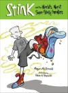 Stink and the World's Worst Super-Stinky Sneakers - Megan McDonald, Peter H. Reynolds