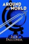 Around the World - Jade Falconer
