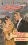 No Need To Say Goodbye (Harlequin Romance, 3036) - Betty Neels