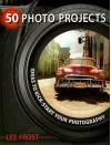 50 Photo Projects - Ideas to Kickstart Your Photography - Lee Frost